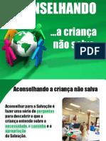 comoaconselharumacriananosalva-101113110546-phpapp01