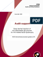 AuditSupport Deep dermal injection of  non-absorbable gel polymer  for HIV-related facial lipoatrophy