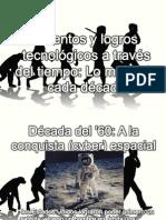 Inventos y logros tecnológicos a través del tiempo