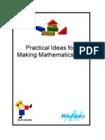 Practical Ideas for Making Mathematics fun