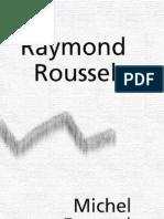 Foucault, Michel - Raymond Roussel