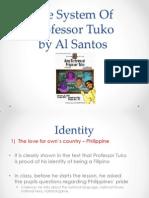 Identity - The System of Professor Tuko