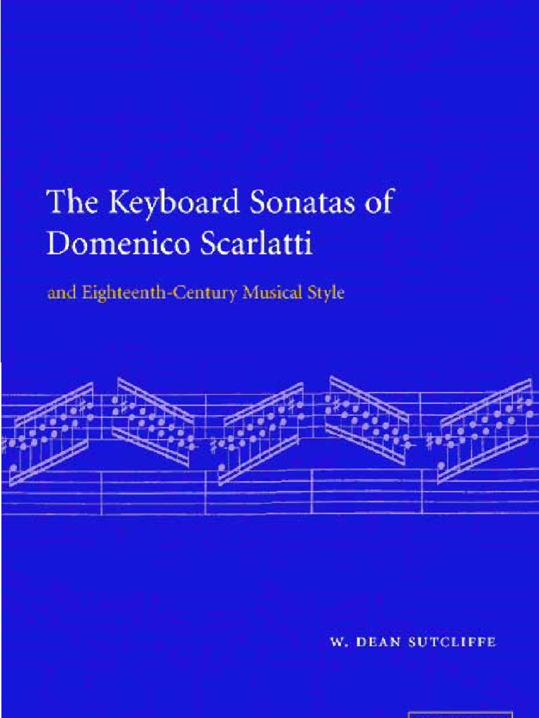 The Keyboard Sonatas Of Domenico Posers  Classical Period (music)