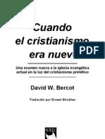 Bercot David W - Cuando El Cristianismo Era Nuevo
