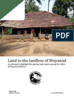 Land to the landless of Wayanad
