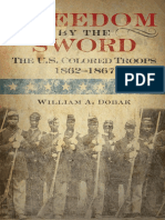 Freedom by the Sword the U.S. Colored Troops, 1862-1867