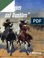 Gunslingers and Gamblers