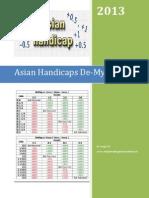 Asian Handicaps de-Mystified