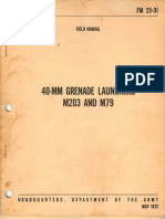 FM 23-31 1972 - 40mm Grenade Launchers M203 and M79