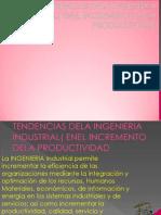 TENDENCIAS DELA INGENIERIA INDUSTRIAL (ENEL INREMENTO DELA PRODUCTIVIDAD).pptx