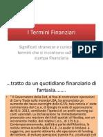 I Termini Finanziari