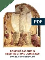 DOMINICA PASCHÆ IN RESURRECTIONE DOMINI 2009