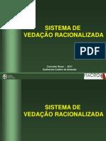 Sistema de Vedacao Racionalizada Guilherme Andrade