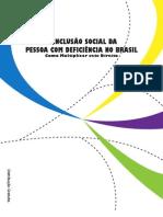 A inclusão da pessoa com deficiência no Brasil