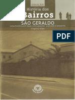 Bairro de São Geraldo, Uma História em Duas Conjugações