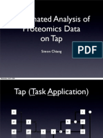 Automated Analysis of Proteomics Data on Tap