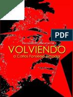 Volviendo a Carlos Fonseca Amador - Recopilación Documental