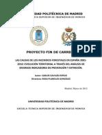 Las causas de los incendios forestales en España 2001-2010 Proyecto Fin de Carrera de Carlos Gavilán Espejo