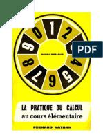 Mathématiques Classiques La Pratique du Calcul 01 CE1-CE2 (10e-9e) Bréjaud Henri