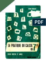 Mathématiques Classiques La Pratique du Calcul 03 CM2 7e) Bréjaud Henri