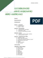Fortalezas e Debilidades Do Movimento Missionario Ibero-Americano