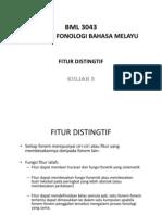 BML 3043 Kuliah 3 Fitur Distingtif-1