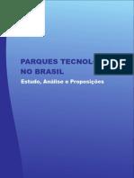 Parques Tecnológicos - Estudo análises e Proposições