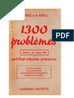 Mathématiques Classiques 1300 problèmes (2) Certificat d'Etudes Livre du Maitre Jorez-Koell