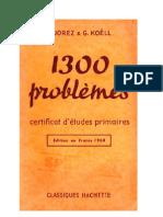 Mathématiques Classiques 1300 problèmes (3) Certificat d'Etudes et Corrigés Jorez-Koell