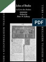 John of Ibelin Le Livre Des Assises Edbury 2003