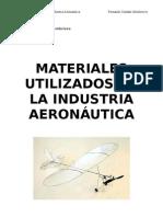 Materiales Utilizados en la Industria Aeronáutica - Fernando Castaño Membrives