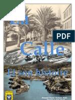 La Calle Et Son Histoire
