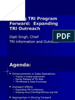 TRI Program Update - Dipti Singh