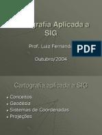 Cartografia Aplicada a SIG