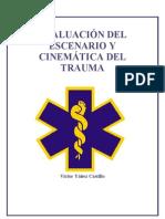 Evaluacion Del Escenario y Cenematica Del Trauma