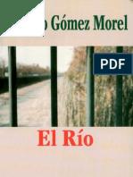 El rìo, Gomez Morel (completa)