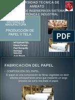 Proceso de Produccion de Tela y Papel