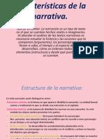 Características de la narrativa