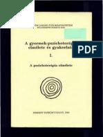 Gerő Zsuzsa - A gyermek pszichoterápia elmélete és gyakorlata I