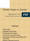 1. Physics; Classic vs Quantum