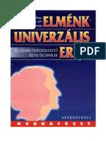 Elmenk_univerzalis_ereje