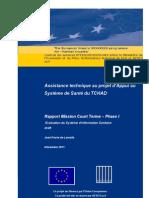 Assistance technique au projet d'Appui au Système de Santé du TCHAD  -   Rapport Mission Court Terme – Phase I  Evaluation du Système d'Information Sanitaire draft