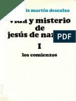 71534448 Jose Luis Martin Descalzo Vida y Misterio de Jesus de Nazaret I