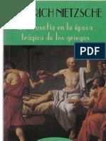 Nietzsche - La filosofía en la época trágica de los griegos.pdf