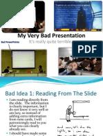 My Very Bad Presentation