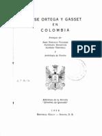 Cayetano Betancur, La seguridad metafísica. Dialéctica de la razón vital, en José Ortega y Gasset en Colombia (1956)