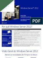 Windows Server 2012 Licenciamento Sessao 2
