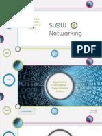 Miguel Júdice - SLOW Networking - 13.09.12