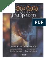 Voodoo Child - A Lenda de Jimi Hendrix