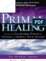 Primal Healing_ Access the Incredible Po - Janov, Arthur